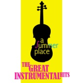A Summer Place - The Greatest Instrumental Hits