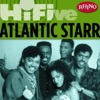Rhino Hi-Five: Atlantic Starr - EP