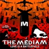 Love Is a Battlefield, THE MEDIAM