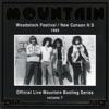 Official Live Mountain Bootleg Series, Vol. 7: Woodstock Festival / New Cannan H.S. 1969