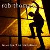 Give Me the Meltdown - Single, Rob Thomas