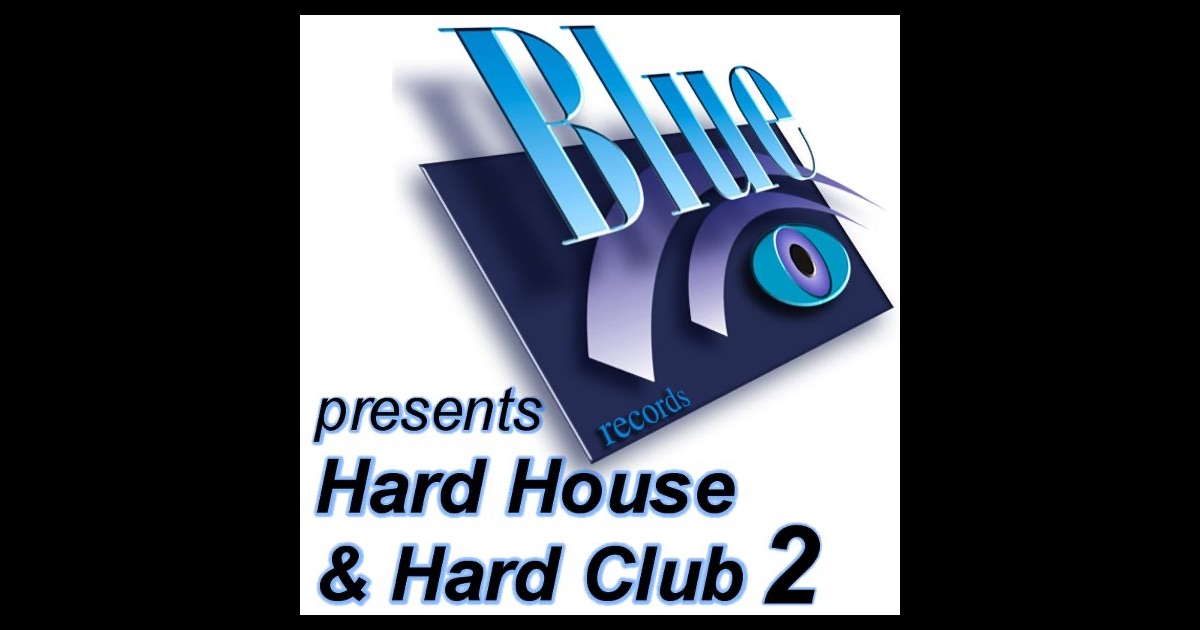 Blue records presents hard house hard club 2 by various for Classic hard house tunes
