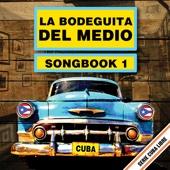 Serie Cuba Libre: La Bodeguita del Medio, Songbook 1 (Remastered)