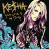 Your Love Is My Drug - Single, Kesha