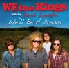 We'll Be a Dream (feat. Demi Lovato) - Single, We the Kings