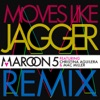 Moves Like Jagger (Remix) [feat. Christina Aguilera & Mac Miller] - Single, Maroon 5