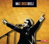 Decibeli - Mi2