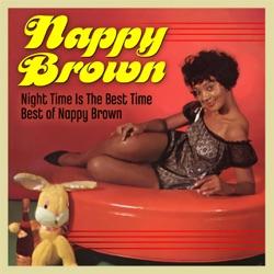 BROWN, Nappy - That Man