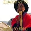 Ecuador Andes Pastor Solitario (50 Songs), Fly Project
