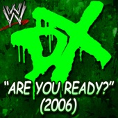 WWE: Are You Ready? (2006) [D-Generation X] - Jim Johnston