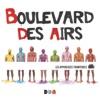Boulevard Des Airs *