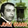 Si Soy Así, Jorge Sobral