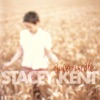 When Your Lover Has Gone  - Stacey Kent