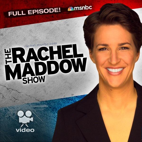 MSNBC Rachel Maddow (video)