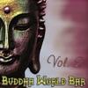 Buddha World Bar, Vol. 2, Various Artists