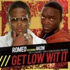 Get Low Wit It (feat. Akon) - EP
