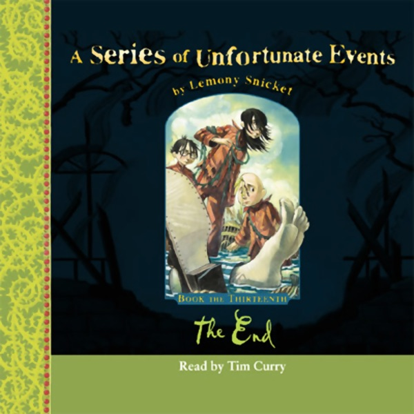 The end a series of unfortunate events book 13 for Bureau 13 book series