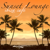 Sunset Lounge Ibiza Café – Chillout de Musica Sensual para Hacer el Amor en frente del mar cálido