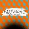 Still Into You - Single, Paramore