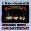 Serious Hits...Live! Phil Collins mp3