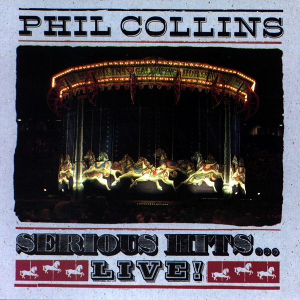 Serious HitsLive Phil Collins CD cover