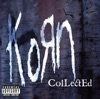 Collected, Korn