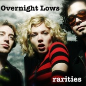 I Got Up - Overnight Lows