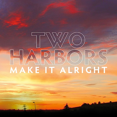 Make It Alright EP