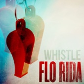 Flo Rida - Whistle artwork
