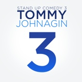 Stand-Up Comedy 3 - Tommy Johnagin