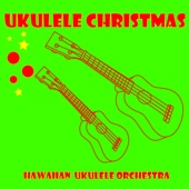The Hawaiian Ukulele Orchestra - Ukulele Christmas  artwork