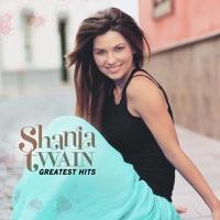 Shania Twain - Man! I Feel Like a Woman! (Alternative Version)