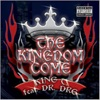 The Kingdom Come, King T. featuring Dr. Dre