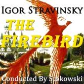 Igor Stravinsky: The Firebird Conducted By Stokowski (Original  Recordings -  Digitally Remastered)