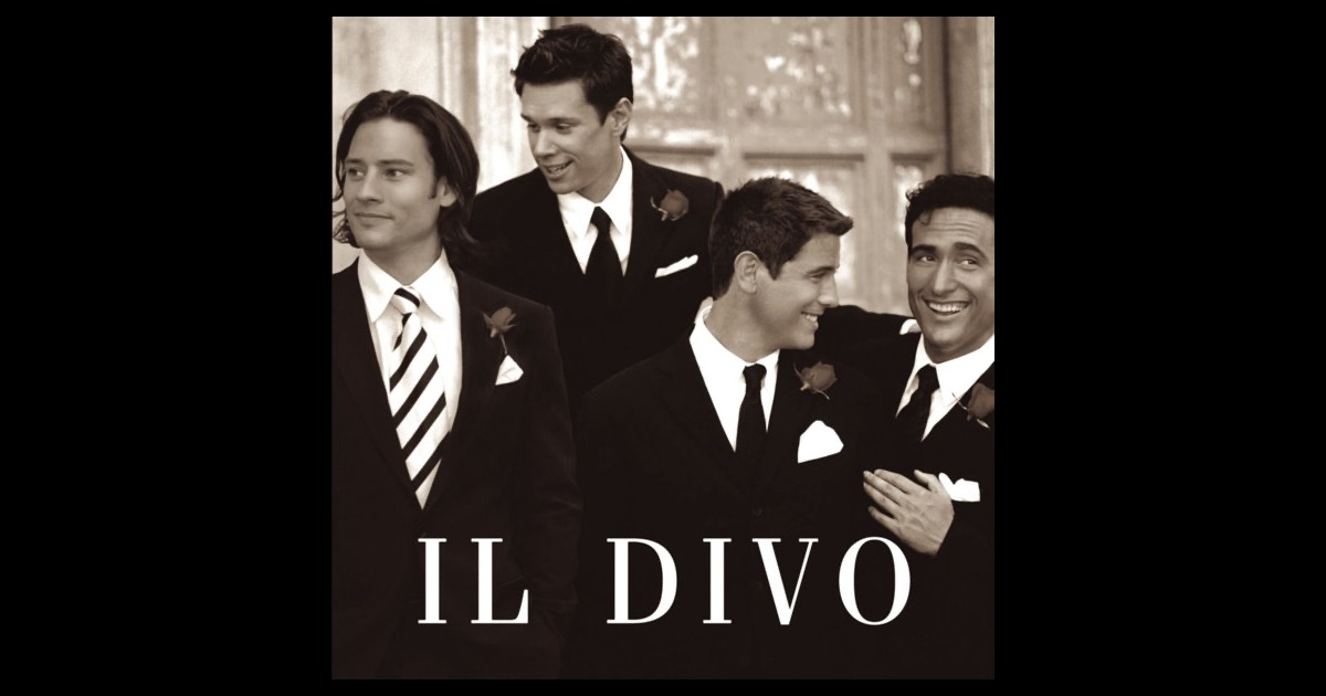 Il divo by il divo on apple music - Il divo man you love ...