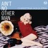 Ain't No Other Man (Dance Vault Mixes)