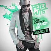 Hands Up (feat. Lynn Larouge) [Remixes] - EP