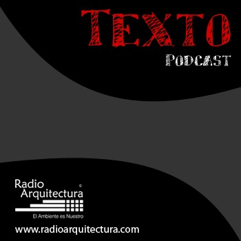 """PODCAST RADIO ARQUITECTURA"""