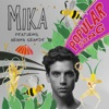 Popular Song (feat. Ariana Grande) - Single, MIKA