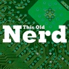 This Old Nerd (HD M4V)