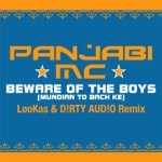 Beware of the Boys (Mundian to Bach Ke) [LooKas & D!RTY AUD!O Remix] - Single