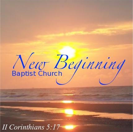 New Beginning Baptist Church Sermon Podcast