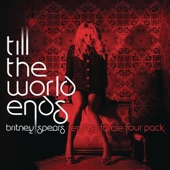Till the World Ends (The Femme Fatale Four Pack) - Single