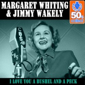 Download Margaret Whiting  - I Love You a Bushel and a Peck (Remastered)