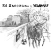 The Slumdon Bridge - EP, Ed Sheeran & Yelawolf