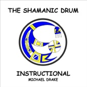 The Shamanic Drum Instructional