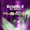 N.E.R.D - Hypnotize U