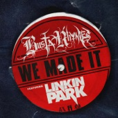 We Made It (feat. Linkin Park) - EP
