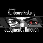 Episode 17 - Judgment at Nineveh (feat. Dan Carlin)