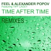 Time After Time (Part 2 - the Remixes), Feel, Alexander Popov & Tiff Lacey